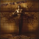 stoptheworld_cover Stop the World - Feeding on the Empty