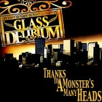 GlassDeliriumCover 150x150 Glass Delirium – Thanks To A Monster's Many Heads