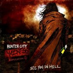 560b2ad12a88 150x150 Hunter City Madness – See You In Hell