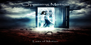opposingmotion lawasofmotion cover Opposing Motion – Laws of Motion Review