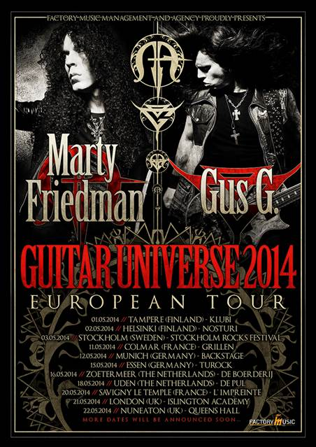 tourpostergusgMF Gus G and Marty Friedman live at the O2 Academy, Islington UK, 21 May 2014