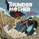 thundermother_cover Best Hard Rock and Metal Albums of 2015 Myglobalmind Staff Picks