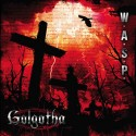wasp_gol_cover Best Hard Rock and Metal Albums of 2015 Myglobalmind Staff Picks