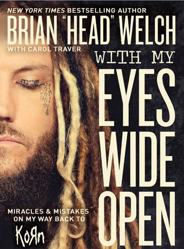 "Brian_Welch_Interviewpic3 Finding Light At The End of The Tunnel, an Interview with Brian ""Head"" Welch, (Guitars) (Korn)"