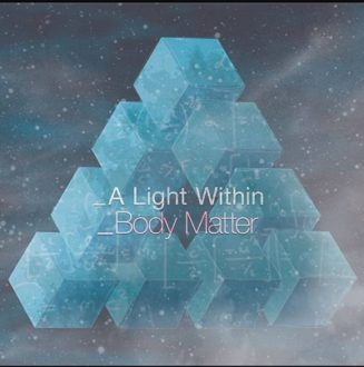 light-within-327x330 A Light Within - Body Matter review