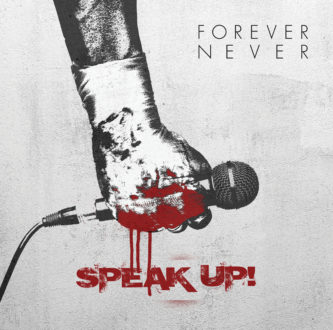 fn-speak-up-cover-final-333x330 Forever Never - Speak Up EP review