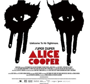SuperDuper_movie-355x330 Rock Vault – – Alice Cooper - Alcohol and Drugs Kept Me From Making More Hit Records!