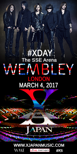 JRock247-X-Japan-Wembley-2017-300x600A X Japan, #XDAY, Live at SSE Arena, Wembley, March 4 2017