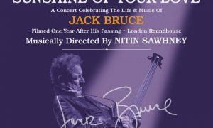 Bringing the sunshine and our love. The tribute concert screening for the late, great Jack Bruce
