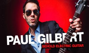 Paul Gilbert Announces 'Behold Electric Guitar'