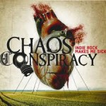 images2-150x150 Chaos Conspiracy - Indie Rock Makes Me Sick