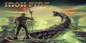 ironfire_voyagedamned_cover Iron Fire - Voyage of the Damned Review