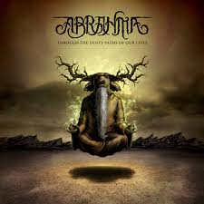 images Abrahma - Through The Dusty Paths Of Our Lives Review