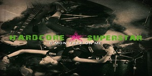 hardcoresuperstar_comeon_cover