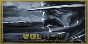 Volbeat - Outlaw Gentlemen & Shady Ladies cover