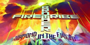 brotherfire_cover Brother Firetribe - Diamond In The Firepit Review