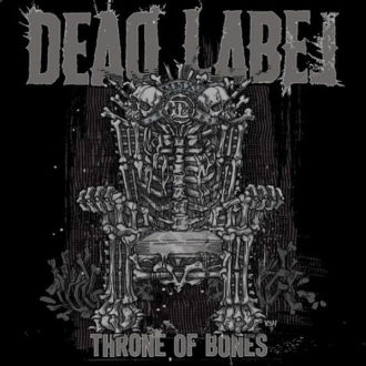 Dead_Label_Throne_of_Bones Framed