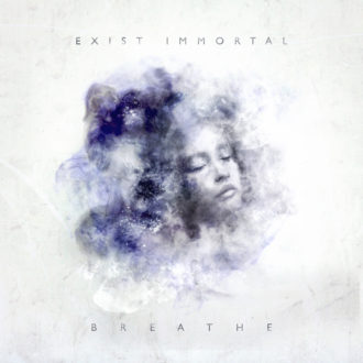 EI_BreatheArtHD-330x330 Exist Immortal - Breathe review