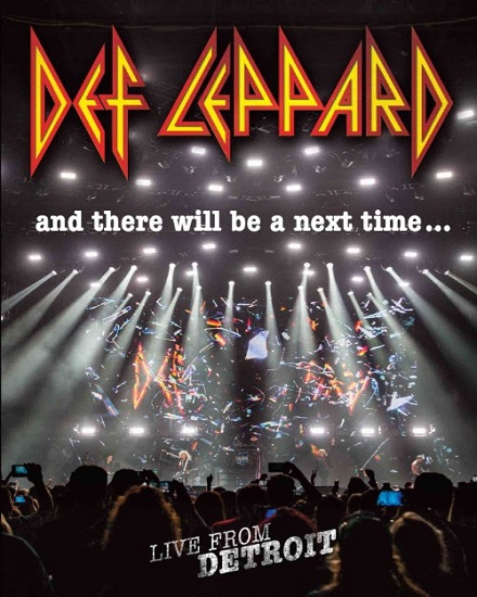 "unnamed1 Def Leppard - Announce Release Of ""And There Will Be A Next Time - Live From Detroit"" In February 2017"