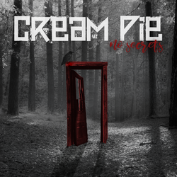 """Cream-Pie Cream Pie proudly announce that the new album """"No Secrets"""" will be officially released on March 11th 2017"""