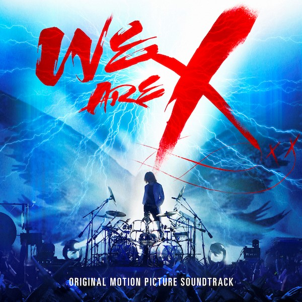 X-Japan-wearex-cover X Japan take Over London for the Release of 'We Are X' & Epic Wembley Show