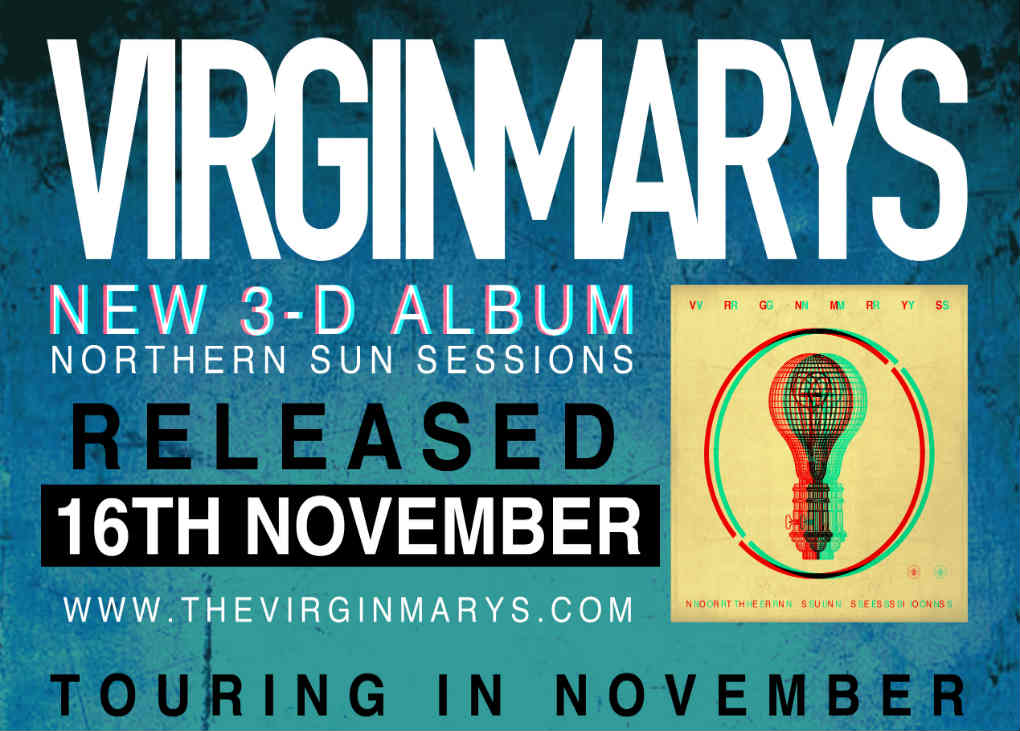 New Music Friday – The Virginmarys release their new album 'Northern Sun Sessions'