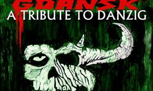 Grand Massive –  Gdansk: A Tribute to Danzig – review