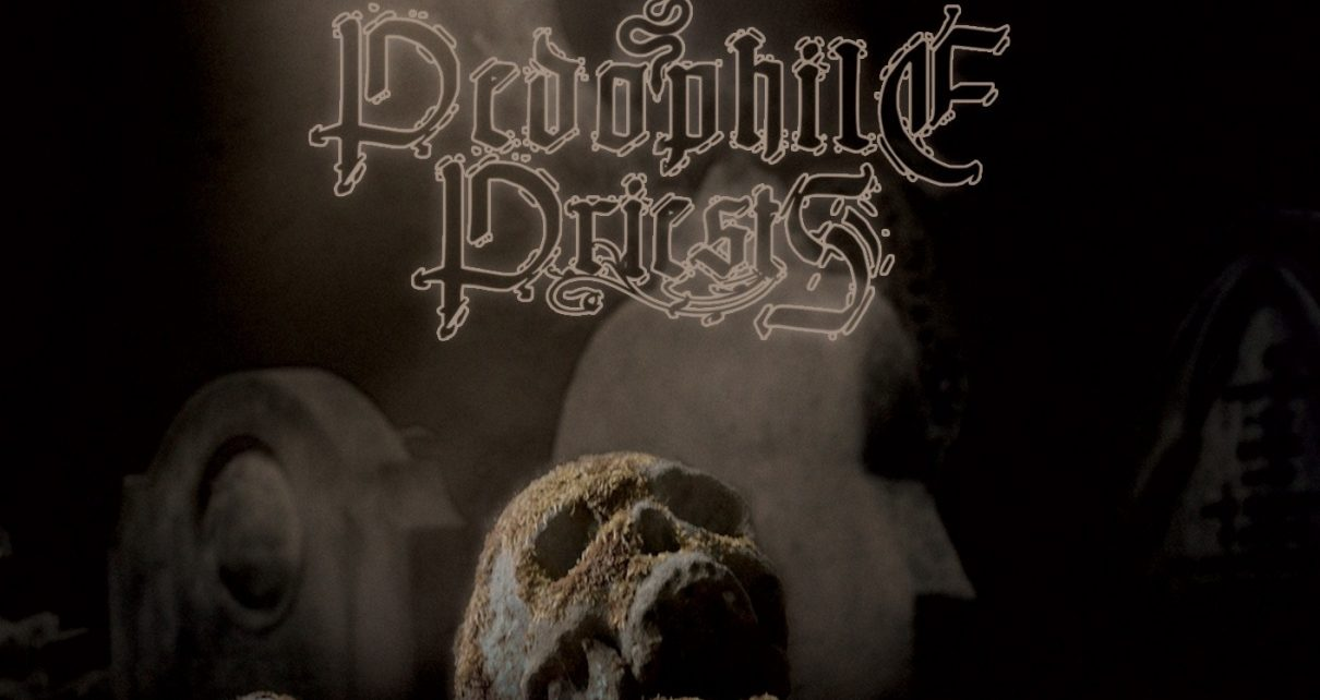 Pedophile Priests release new video and announce album